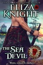 The Sea Devil - Pirates of Britannia: Lords of the Sea, #3 ebook by Eliza Knight