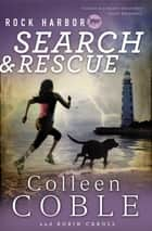 Rock Harbor Search and Rescue ebook by Colleen Coble