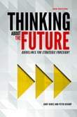 Thinking about the Future: Guidelines for Strategic Foresight (2nd edition)