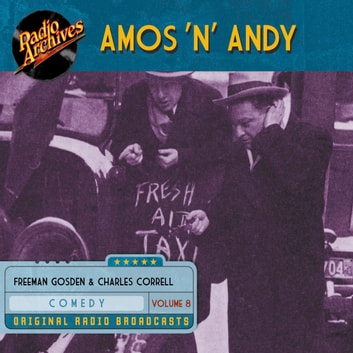 Amos 'n' Andy, Volume 8 audiobook by Charles Correll