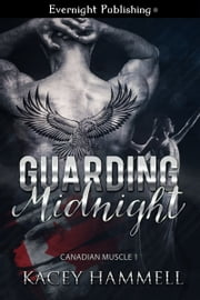 Guarding Midnight ebook by Kacey Hammell