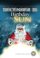 December 25 - Birthday of the Sun ebook by Yahweh's Restoration Ministry