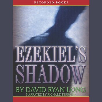 Ezekiel's Shadow audiobook by David Ryan Long