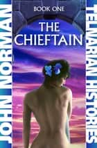 The Chieftain 電子書籍 by John Norman