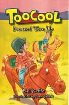 Toocool: Round 'Em Up ebook by Phil Kettle