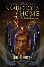 Nobody's Home ebook by Tim Powers