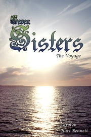 Seven Sisters - The Voyage ebook by Carolyn Hart Bennett