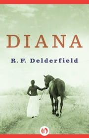 Diana ebook by R. F Delderfield