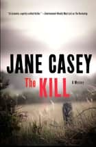 The Kill ebook by Jane Casey