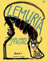 Lemuria Book 1 ebook by Joe Bandel,Karl Hans Strobl