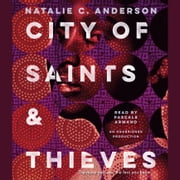 City of Saints & Thieves audiobook by Natalie C. Anderson