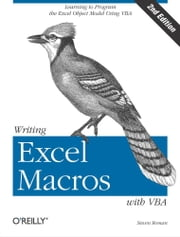 Writing Excel Macros with VBA - Learning to Program the Excel Object Model Using VBA ebook by Kobo.Web.Store.Products.Fields.ContributorFieldViewModel