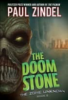 The Doom Stone ebook by Paul Zindel