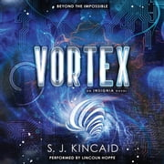 Vortex audiobook by S. J. Kincaid