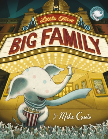 Little Elliot, Big Family ebook by Mike Curato