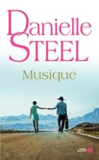 Musique ebook by Danielle STEEL, Catherine BERTHET
