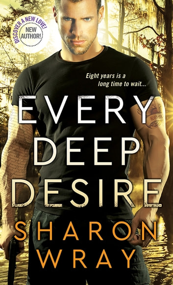 Every Deep Desire ebook by Sharon Wray