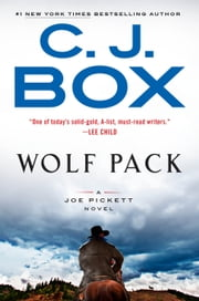 Wolf Pack ebook by C. J. Box