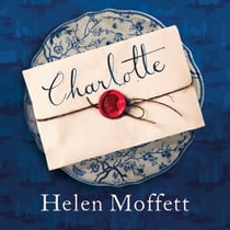 Charlotte - A rich, beautifully-written, feminist retelling of Jane Austen's Pride and Prejudice audiobook by Helen Moffett, Isabella Inchbald