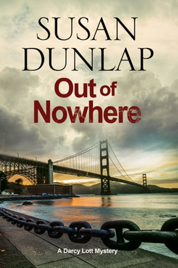 Out of Nowhere - A Zen Mystery set in San Francisco ebook by Susan Dunlap