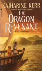 The Dragon Revenant ebook by Katharine Kerr