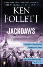 Jackdaws ebook by Ken Follett