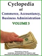 Cyclopedia of Commerce, Accountancy, Business Administration V.3 ebook by American School (Lansing Ill.)