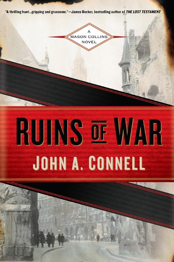 Ruins of War ebook by John A. Connell