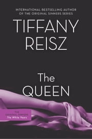 The Queen ebook by Tiffany Reisz