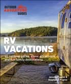 RV Vacations ebook by Jeremy Puglisi, Stephanie Puglisi