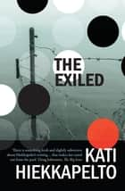 The Exiled ebook by Kati Hiekkapelto, David Hackston