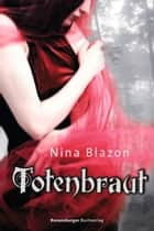 Totenbraut ebook by Nina Blazon