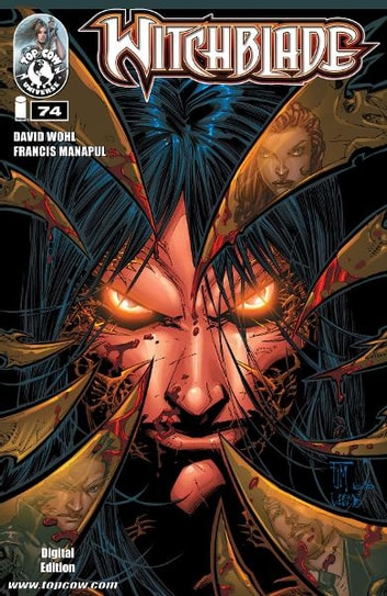 Witchblade #74 ebook by Christina Z, David Wohl, Marc Silvestr, Brian Haberlin, Ron Marz