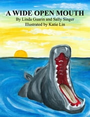 A Wide Open Mouth ebook by Linda Guarin