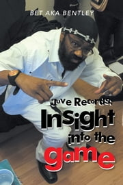 Juve Records: Insight into the Game ebook by Bet aka Bentley