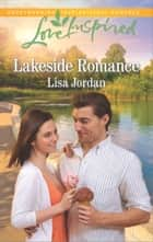 Lakeside Romance ebook by Lisa Jordan