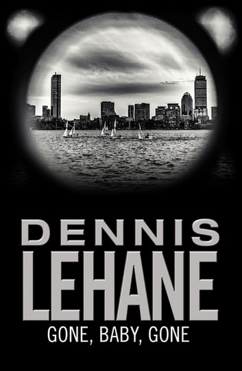 Gone, Baby, Gone ebook by Dennis Lehane