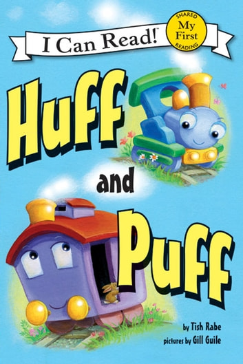 Huff and Puff ebook by Tish Rabe