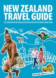 New Zealand Travel Guide 2013 ebook by Michelle Berridge,Isaac Wilson