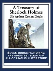 A Treasury of Sherlock Holmes - With linked Table of Contents ebook by Arthur Conan Doyle