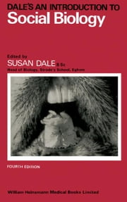 Dale's an Introduction to Social Biology ebook by Dale, Susan