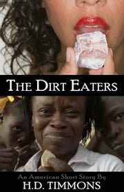 The Dirt Eaters ebook by H.D. Timmons