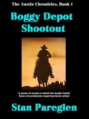 The Austin Chronicles, Book 1: Boggy Depot Shootout ebook by Kobo.Web.Store.Products.Fields.ContributorFieldViewModel