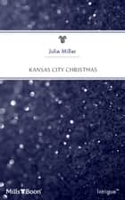 Kansas City Christmas 電子書 by Julie Miller