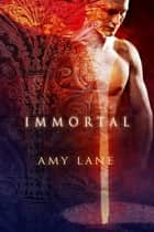 Immortal ebook by Amy Lane