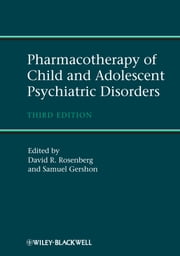 Pharmacotherapy of Child and Adolescent Psychiatric Disorders ebook by David Rosenberg,Samuel Gershon