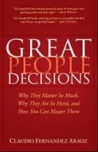 Great People Decisions ebook by Claudio Fernández-Aráoz