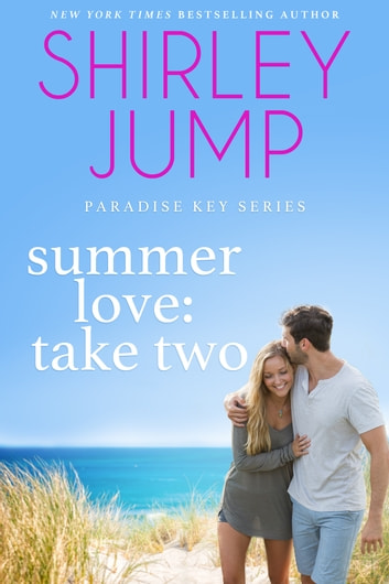 Summer Love: Take Two ebook by Shirley Jump