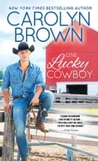 One Lucky Cowboy ebook by