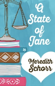 A STATE OF JANE ebook by Meredith Schorr